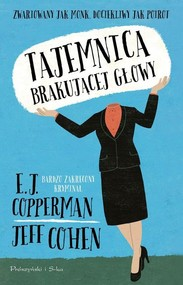 okładka Tajemnica brakującej głowy, Książka | Jeff Cohen, E.J Copperman