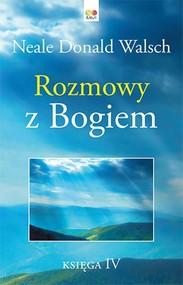 okładka Rozmowy z Bogiem Księga 4, Książka | Donald Walsch Neale