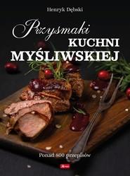 okładka Przysmaki kuchni myśliwskiej, Książka   Dębski Henryk