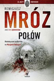 okładka Połów, Książka   Remigiusz Mróz