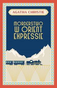 okładka Morderstwo w Orient Expressie, Książka | Agatha Christie