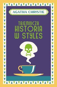 okładka Tajemnicza historia w Styles, Książka | Agata Christie