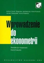 okładka Wprowadzenie do ekonometrii, Książka   Praca Zbiorowa