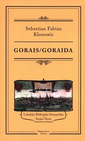 okładka Gorais/Goraida, Książka | Sebastian Fabian Klonowic