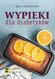 okładka Wypieki dla diabetyków, Książka | Agata Lewandowska