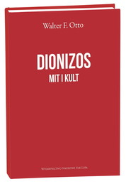 okładka Dionizos Mit i Kult, Książka   F. Otto Walter
