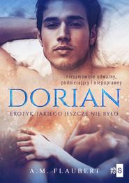 okładka Dorian, Książka | A.M. Flaubert