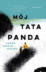 okładka Mój tata panda, Książka | Gould-Bourn James