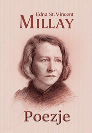 okładka Poezje, Książka | Edna St. Vincent Millay