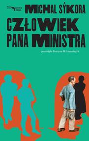 okładka Człowiek pana ministra, Ebook | Michal Sýkora