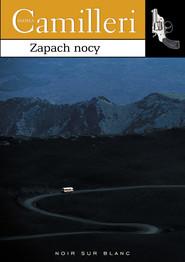okładka Zapach nocy, Ebook   Andrea Camilleri