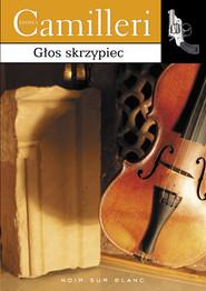 okładka Głos skrzypiec, Ebook   Andrea Camilleri