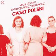 okładka Gwałt polski, Audiobook | Maja Staśko