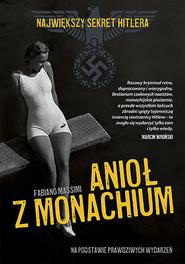 okładka Anioł z Monachium, Książka | Fabiano Massimi