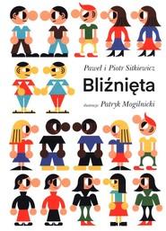 okładka Bliźnięta, Książka | Sitkiewicz Piotr, Paweł Sitkiewicz