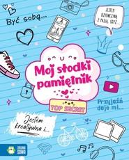 okładka Mój słodki pamiętnik, Książka | Malicka Magda