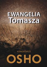 okładka Ewangelia Tomasza Komentarze Osho, Książka | OSHO