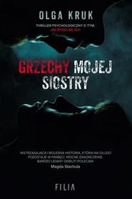 okładka Grzechy mojej siostry, Książka | Kruk Olga
