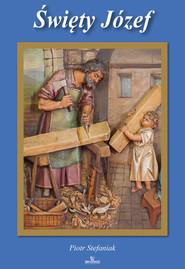 okładka Święty Józef, Książka | Stefaniak Piotr