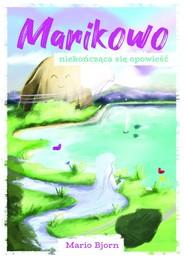 okładka Marikowo - niekończąca się opowieść, Książka | Bjorn Mario