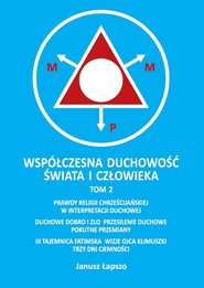 okładka Współczesna duchowość świata i człowieka Tom 2, Książka | Łapszo Janusz