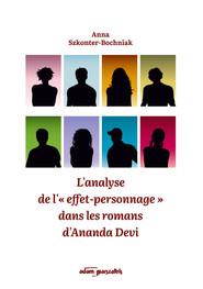okładka L'analyse de l' effet-personnage dans les romans d'Ananda Devi, Książka | Szkonter-Bochniak Anna