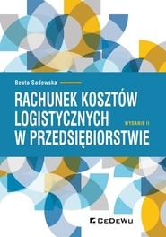 okładka Rachunek kosztów logistycznych w przedsiębiorstwie, Książka | Beata Sadowska