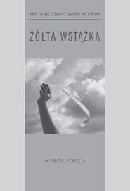 okładka Żółta wstążka, Książka | Woźniakowska-Moskwa Aneta