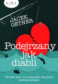 okładka Podejrzany jak diabli, Książka | Getner Jacek