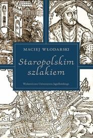 okładka Staropolskim szlakiem, Książka | Włodarski Maciej