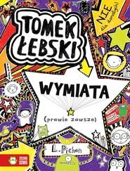 okładka Tomek Łebski wymiata (prawie zawsze) Tom 5, Książka   Pichon Liz