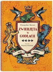 okładka Zwierzęta w godłach, Książka | Przemysław Barszcz