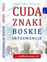 okładka Cuda. Znaki. Boskie interwencje, Audiobook | Aleksandra Polewska