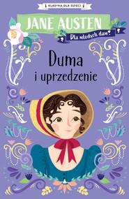 okładka Klasyka dla dzieci. Duma i uprzedzenie, Ebook | Jane Austen