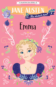 okładka Klasyka dla dzieci. Emma, Ebook | Jane Austen