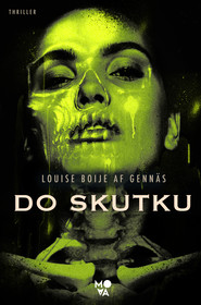 okładka Do skutku. Trylogia oporu. Tom 3. , Ebook | Louise Boije af Gennäs