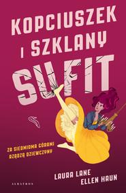 okładka KOPCIUSZEK I SZKLANY SUFIT, Ebook | Laura Lane, Ellen Haun