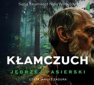 okładka Kłamczuch, Audiobook   Jędrzej Pasierski