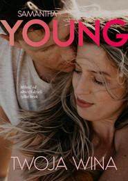 okładka Twoja wina, Ebook | Samantha Young