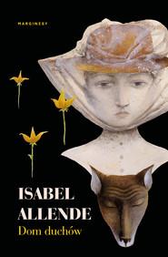 okładka Dom duchów, Ebook | Isabel Allende