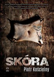 okładka Skóra, Ebook | Piotr Kościelny