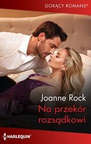 okładka Na przekór rozsądkowi, Ebook | Joanne Rock