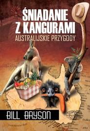 okładka Śniadanie z kangurami, Ebook   Bill Bryson