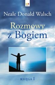 okładka Rozmowy z Bogiem Księga 1, Ebook | Neale Donald Walsch