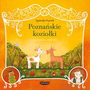 okładka Legendy polskie Poznańskie koziołki, Książka | Agnieszka Frączek