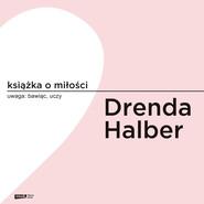 okładka Książka o miłości, Audiobook | Małgorzata Halber, Olga Drenda