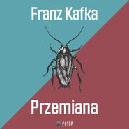 okładka Przemiana, Audiobook | Franz Kafka