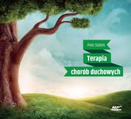 okładka Terapia chorób duchowych, Audiobook | Piotr Słabek