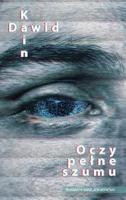 okładka Oczy pełne szumu, Ebook | Dawid Kain