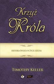 okładka Krzyż króla, Ebook | Keller Timothy